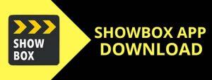 Showbox pour PC et Mac
